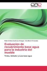 Evaluación de recubrimiento base agua para la industria del mueble