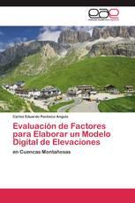 Evaluación de Factores para Elaborar un Modelo Digital de Elevaciones