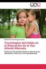 Tecnologías del Habla en la Educación de la Voz Infantil Alterada