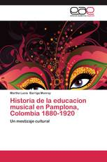Historia de la educacion musical en Pamplona, Colombia 1880-1920