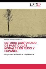 ESTUDIO COMPARADO DE PARTÍCULAS MODALES EN RUSO Y ESPAÑOL