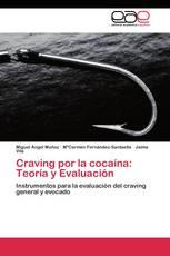Craving por la cocaína: Teoría y Evaluación