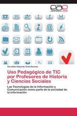 Uso Pedagógico de TIC por Profesores de Historia y Ciencias Sociales