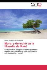 Moral y derecho en la filosofía de Kant