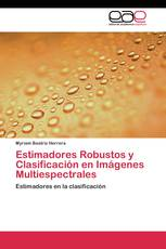 Estimadores Robustos y Clasificación  en Imágenes Multiespectrales