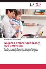 Mujeres emprendedoras y sus empresas