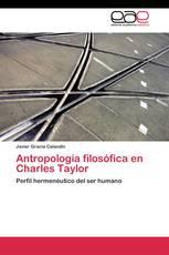 Antropología filosófica en Charles Taylor