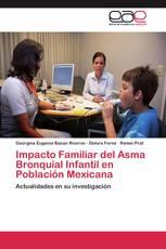 Impacto Familiar del Asma Bronquial Infantil en Población Mexicana