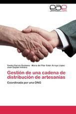 Gestión de una cadena de distribución de artesanías