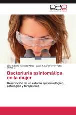 Bacteriuria asintomática en la mujer
