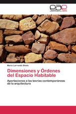 Dimensiones y Órdenes del Espacio Habitable