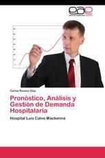 Pronóstico, Análisis y Gestión de Demanda Hospitalaria