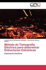 Método de Tomografía Eléctrica para determinar Estructuras Volcánicas