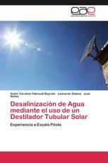 Desalinización de Agua mediante el uso de un Destilador Tubular Solar