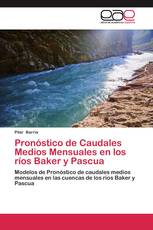 Pronóstico de Caudales Medios Mensuales en los ríos Baker y Pascua