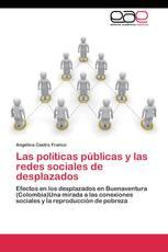 Las políticas públicas y las redes sociales de desplazados