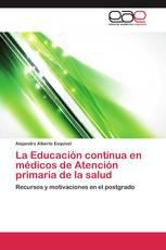 La Educación continua en médicos de Atención primaria de la salud