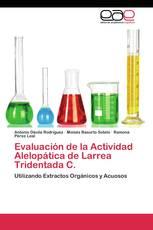 Evaluación de la Actividad Alelopática de Larrea Tridentada C.