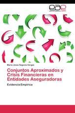 Conjuntos Aproximados y Crisis Financieras en Entidades Aseguradoras