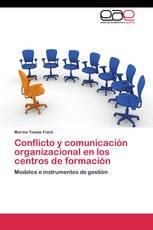 Conflicto y comunicación organizacional en los centros de formación