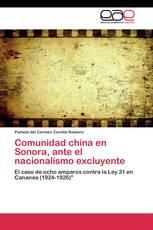 Comunidad china en Sonora, ante el nacionalismo excluyente