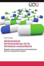 Actuaciones farmacéuticas en la farmacia comunitaria
