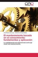El mantenimiento basado en el conocimiento: fundamentos y aplicación