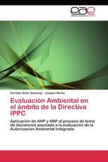 Evaluación Ambiental en el ámbito de la Directiva IPPC