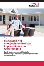 Geografía del envejecimiento y sus implicaciones en Gerontología