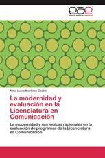 La modernidad y evaluación en la Licenciatura en Comunicación