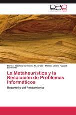 La Metaheurística y la Resolución de Problemas Informáticos