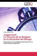 Juggernaut: Lo Incierto de la Religión en la Sociedad del Riesgo