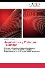 Arquitectura y Poder en Tolombón