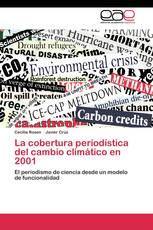 La cobertura periodística del cambio climático en 2001
