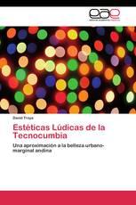 Estéticas Lúdicas de la Tecnocumbia