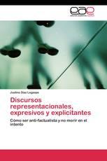 Discursos representacionales, expresivos y explicitantes