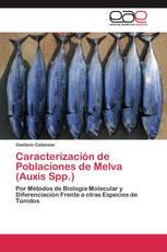 Caracterización de Poblaciones de Melva (Auxis Spp.)