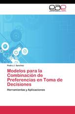 Modelos para la Combinación de Preferencias en Toma de Decisiones