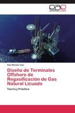 Diseño de Terminales Offshore de Regasificación de Gas Natural Licuado