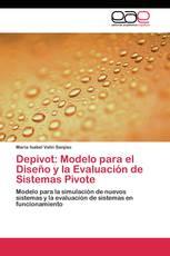 Depivot: Modelo para el Diseño y la Evaluación de Sistemas Pivote