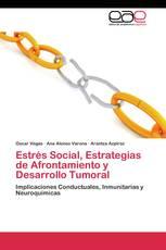 Estrés Social, Estrategias de Afrontamiento y Desarrollo Tumoral