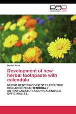 Development of new  herbal  toothpaste  with  calendula