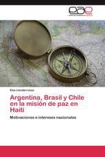 Argentina, Brasil y Chile en la misión de paz en Haití