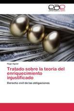 Tratado sobre la teoría del enriquecimiento injustificado