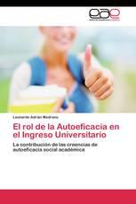 El rol de la Autoeficacia en el Ingreso Universitario