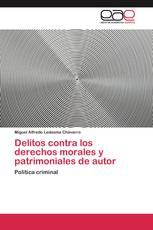 Delitos contra los derechos morales y patrimoniales de autor