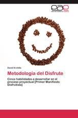 Metodología del Disfrute