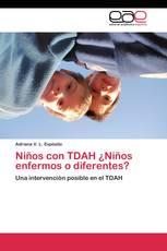 Niños con TDAH ¿Niños enfermos o diferentes?