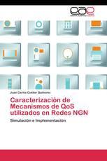 Caracterización de Mecanismos de QoS utilizados en Redes NGN