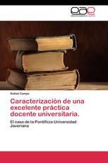 Caracterización de una excelente práctica docente universitaria.